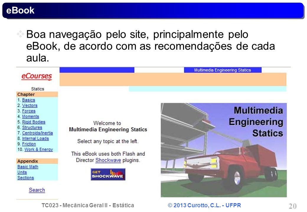 eBook Boa navegação pelo site, principalmente pelo eBook, de acordo com as recomendações de cada aula.