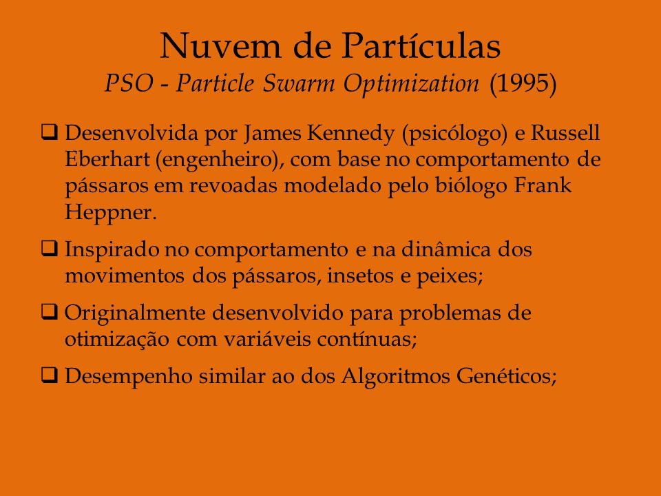 Nuvem de Partículas PSO - Particle Swarm Optimization (1995)