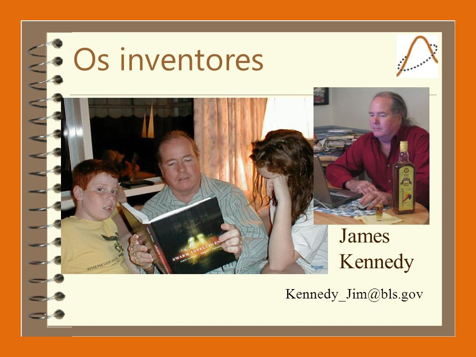 Os inventores James Kennedy Kennedy_Jim@bls.gov