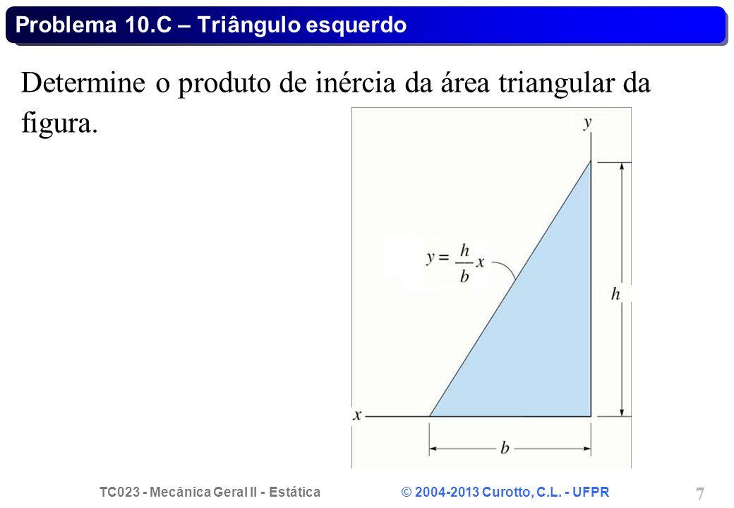 Problema 10.C – Triângulo esquerdo