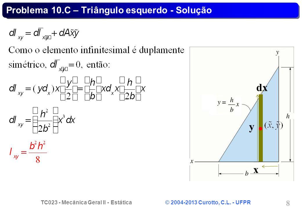 Problema 10.C – Triângulo esquerdo - Solução