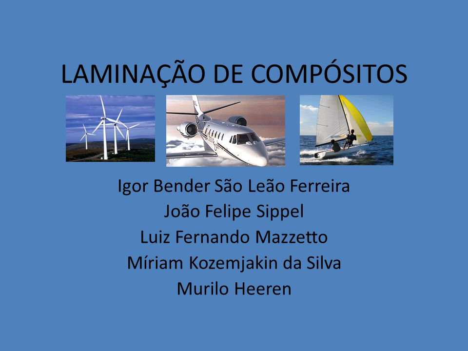 LAMINAÇÃO DE COMPÓSITOS