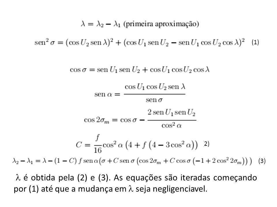 (1) (2) (3)  é obtida pela (2) e (3).