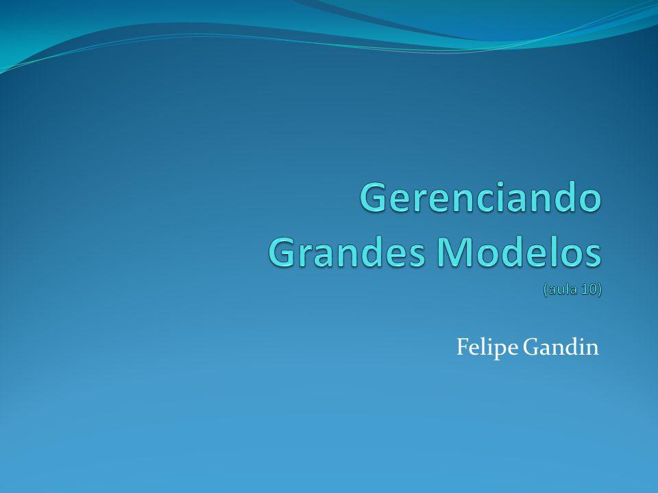 Gerenciando Grandes Modelos (aula 10)