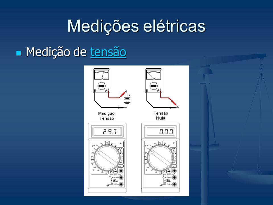 Medições elétricas Medição de tensão