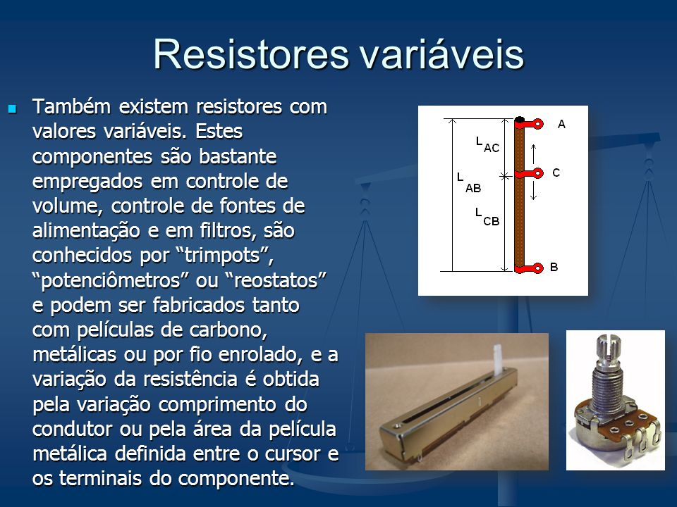 Resistores variáveis