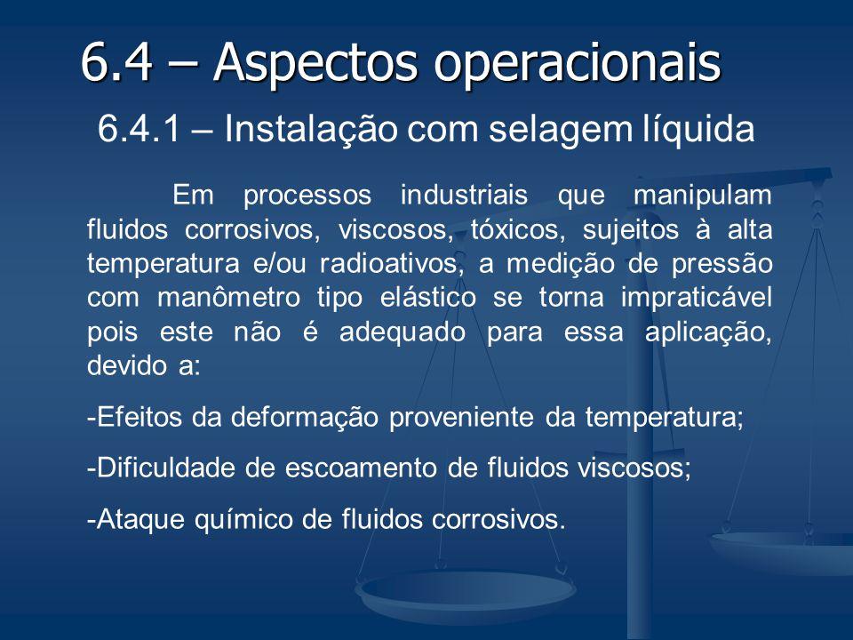 6.4 – Aspectos operacionais