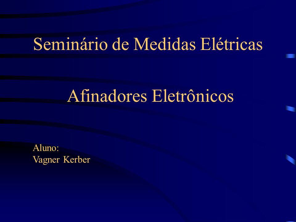 Seminário de Medidas Elétricas