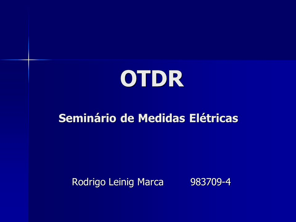 OTDR Seminário de Medidas Elétricas