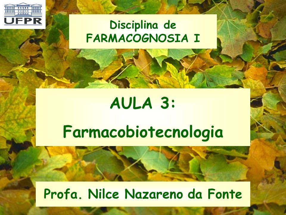 AULA 3: Farmacobiotecnologia