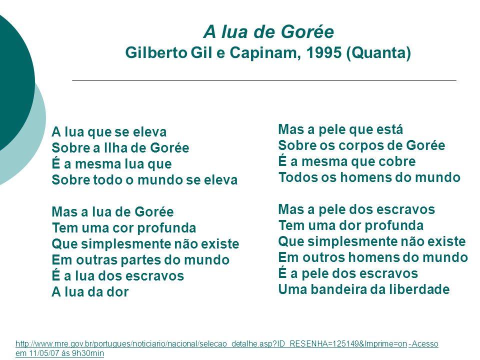 A lua de Gorée Gilberto Gil e Capinam, 1995 (Quanta)