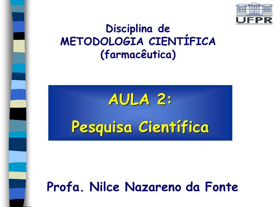 AULA 2: Pesquisa Científica