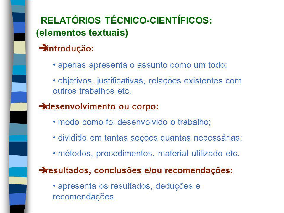 RELATÓRIOS TÉCNICO-CIENTÍFICOS: (elementos textuais)