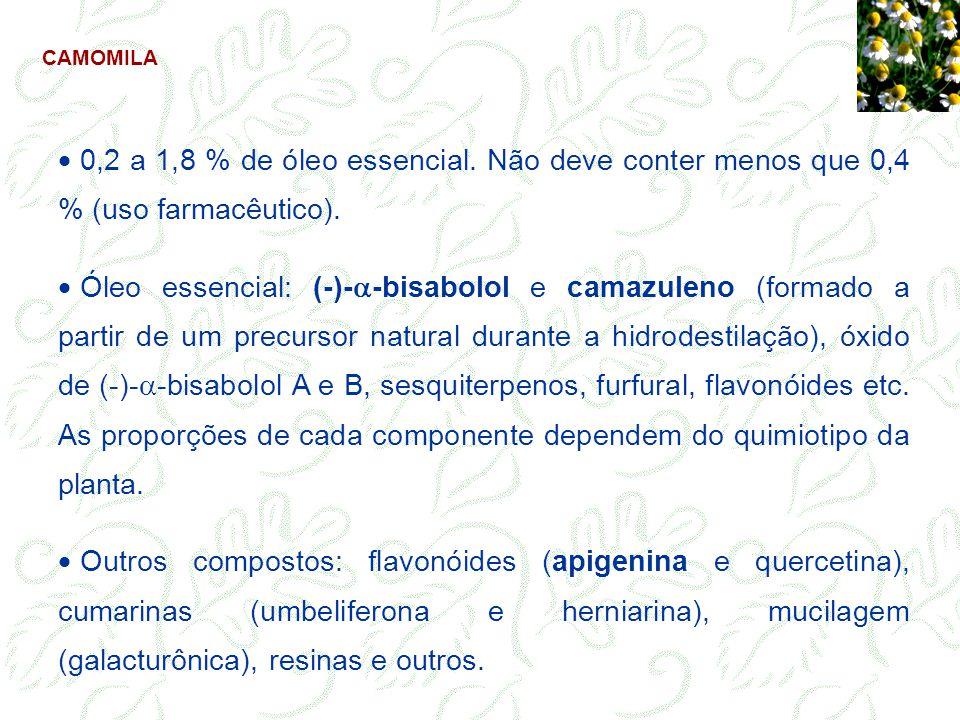 CAMOMILA 0,2 a 1,8 % de óleo essencial. Não deve conter menos que 0,4 % (uso farmacêutico).