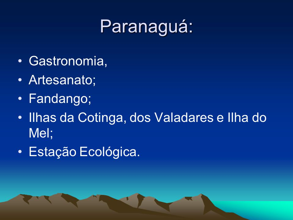 Paranaguá: Gastronomia, Artesanato; Fandango;