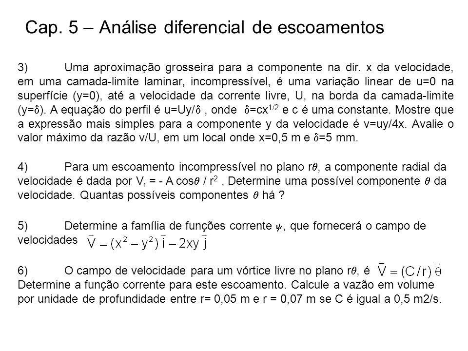Cap. 5 – Análise diferencial de escoamentos