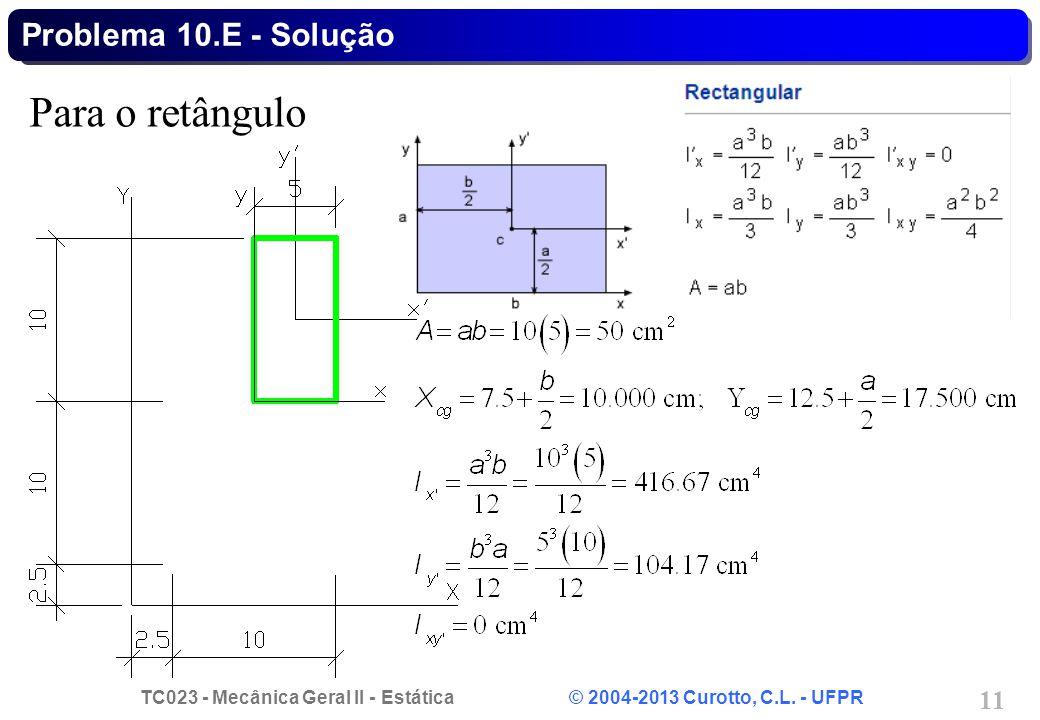 Problema 10.E - Solução Para o retângulo