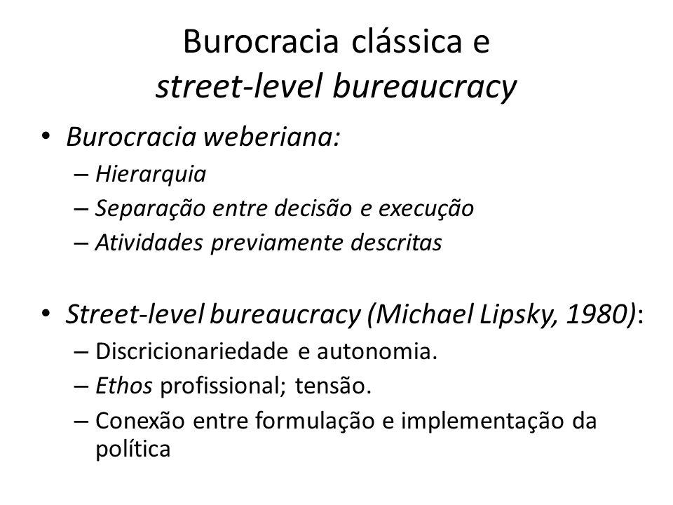 Burocracia clássica e street-level bureaucracy
