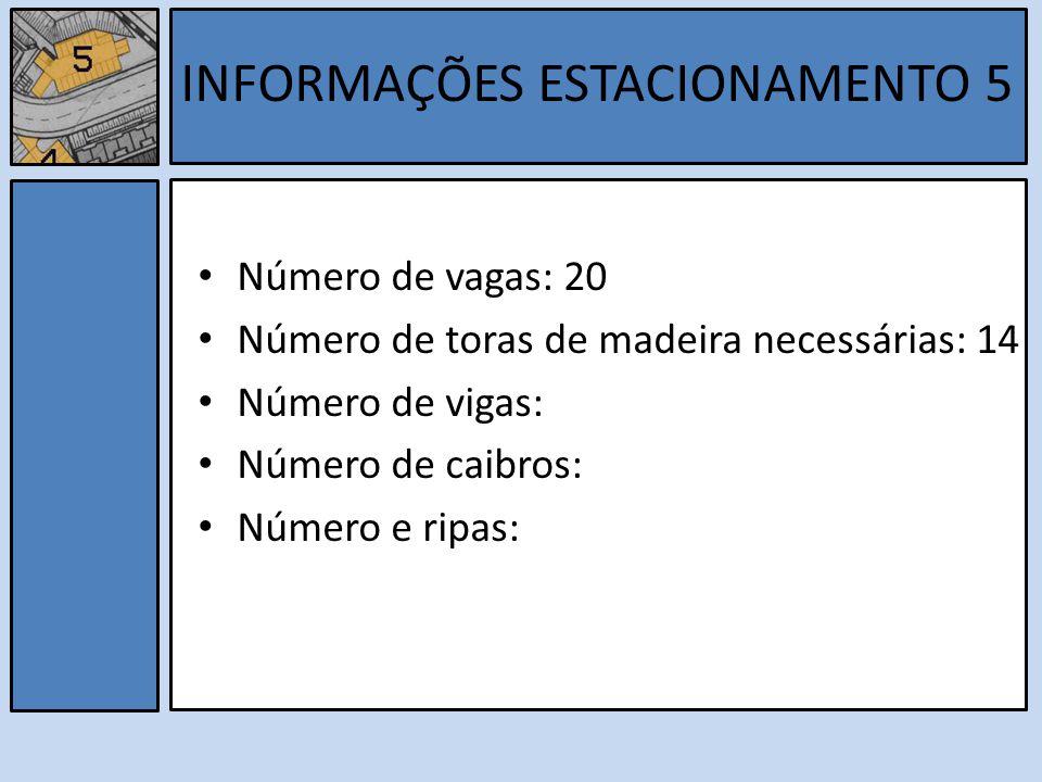 INFORMAÇÕES ESTACIONAMENTO 5