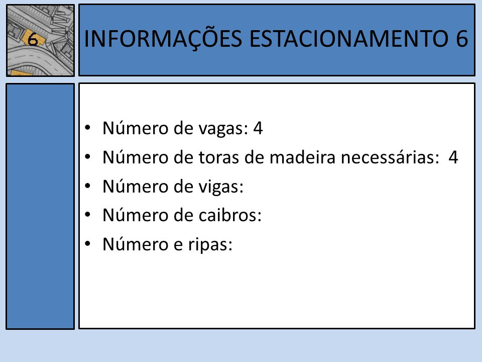 INFORMAÇÕES ESTACIONAMENTO 6