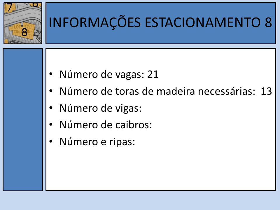 INFORMAÇÕES ESTACIONAMENTO 8