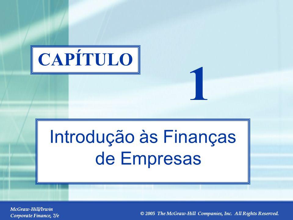 Sumário do Capítulo 1 1.1 O que são finanças de empresas