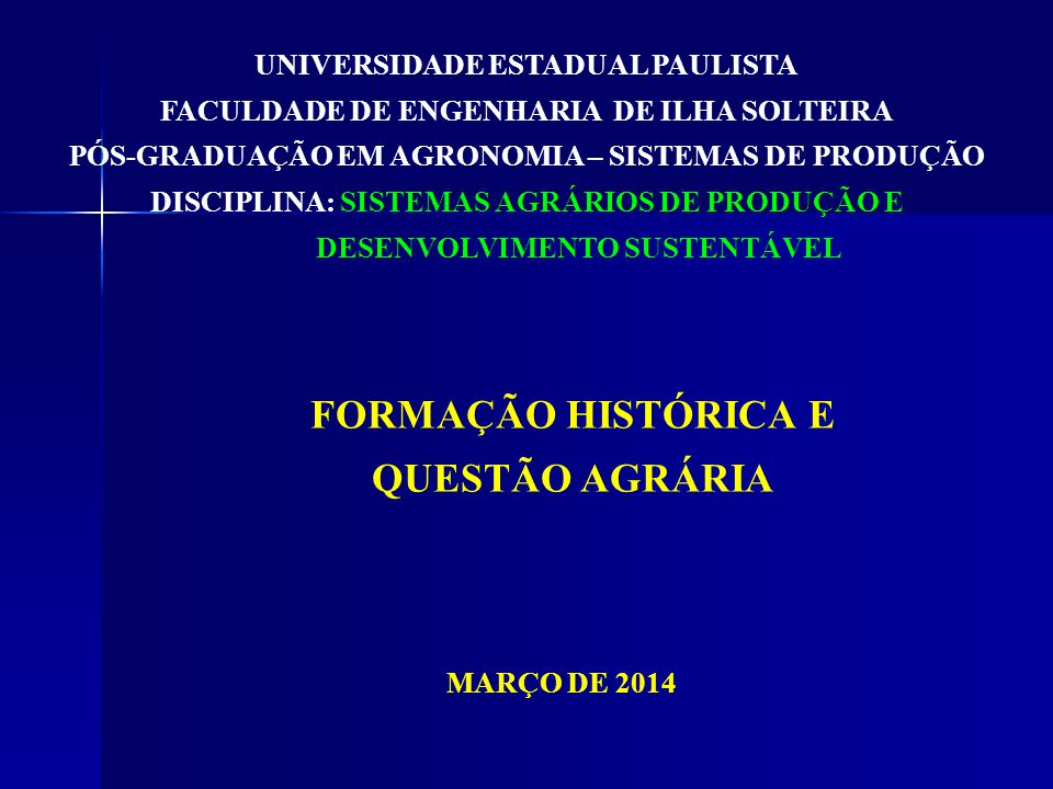 FORMAÇÃO HISTÓRICA E QUESTÃO AGRÁRIA