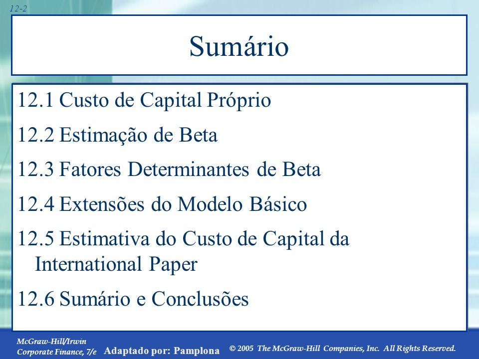 What's the Big Idea Capítulos anteriores sobre Orçamento de Capital focalizaram os Fluxos de Caixa.