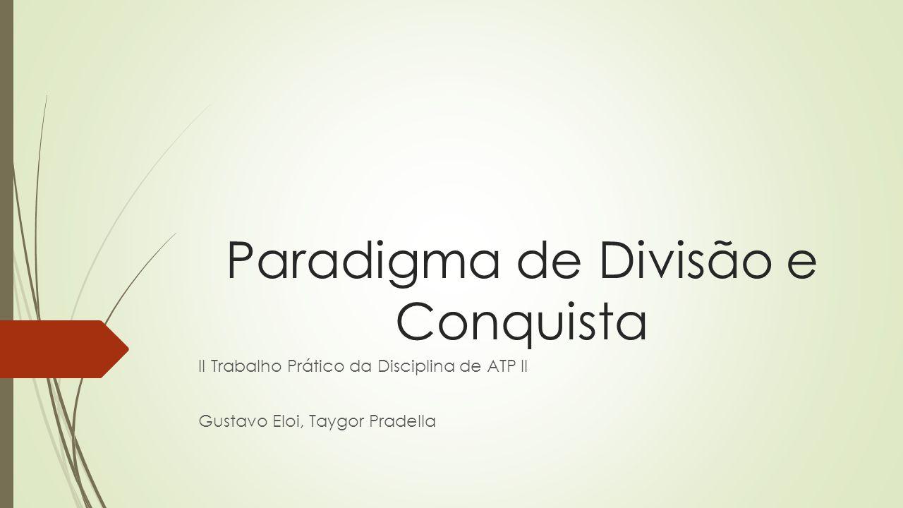 Paradigma de Divisão e Conquista