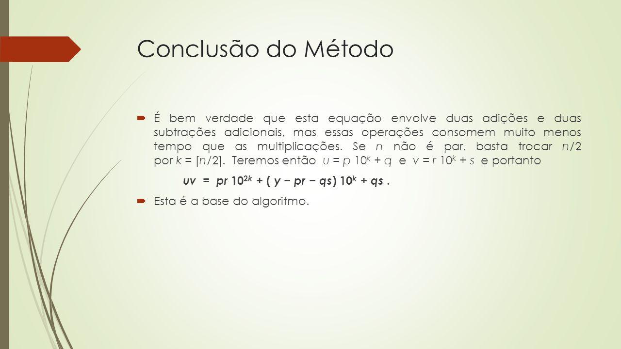 Conclusão do Método