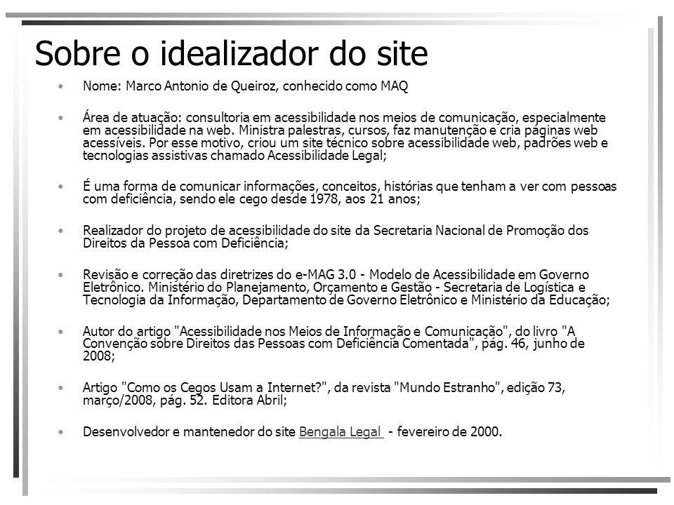 Sobre o idealizador do site