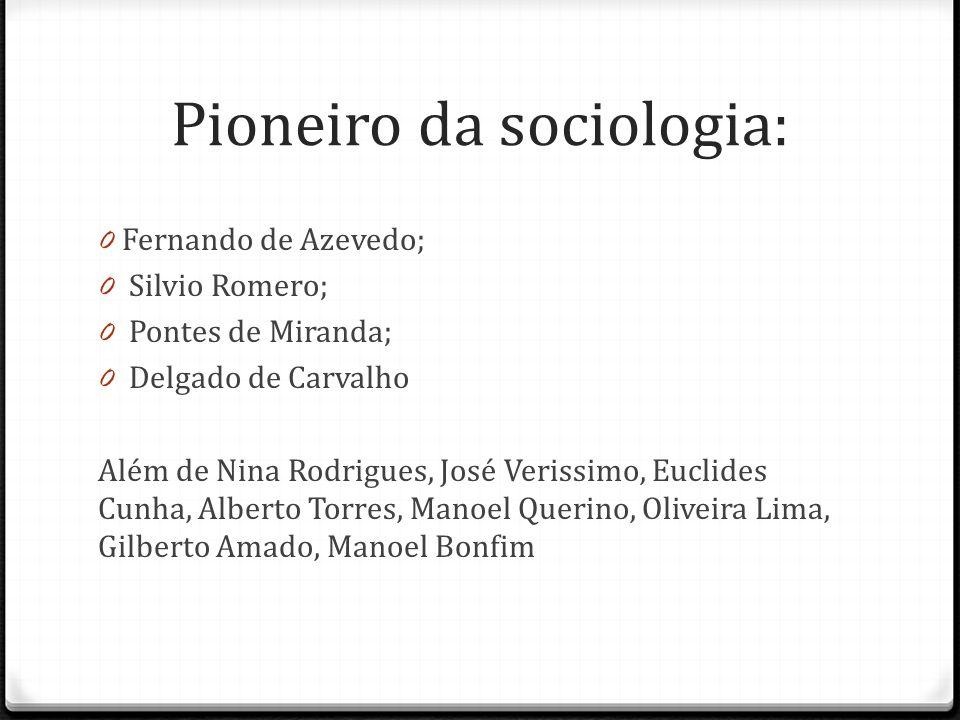 Pioneiro da sociologia: