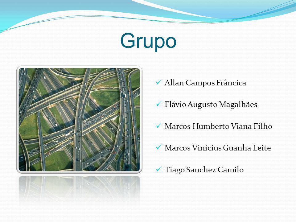 Allan Campos Frâncica Flávio Augusto Magalhães. Marcos Humberto Viana Filho. Marcos Vinicius Guanha Leite.
