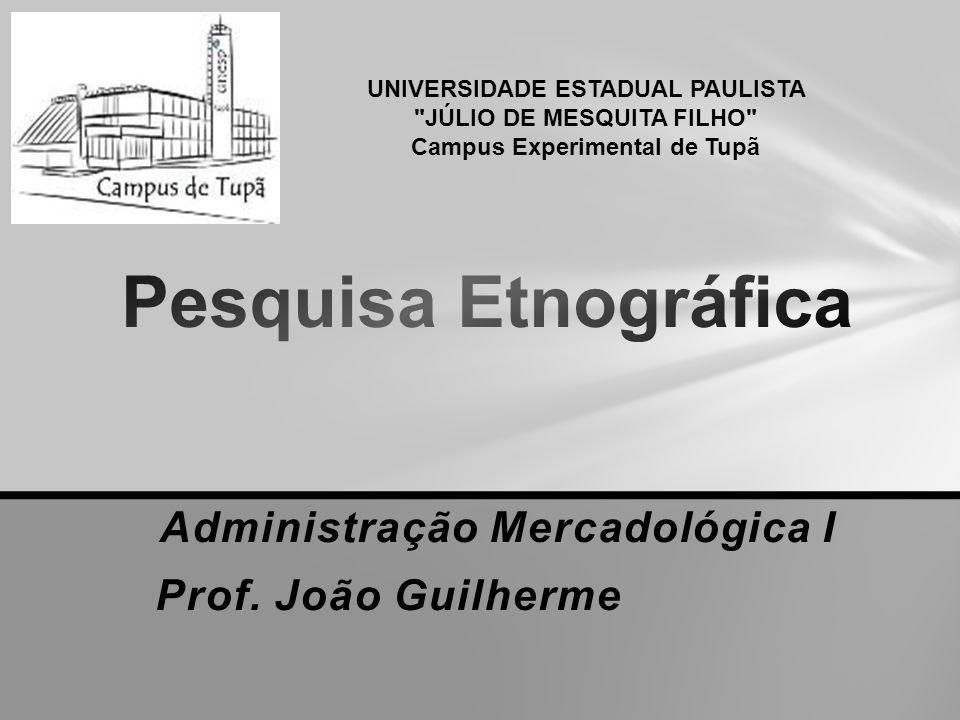 Administração Mercadológica I Prof. João Guilherme