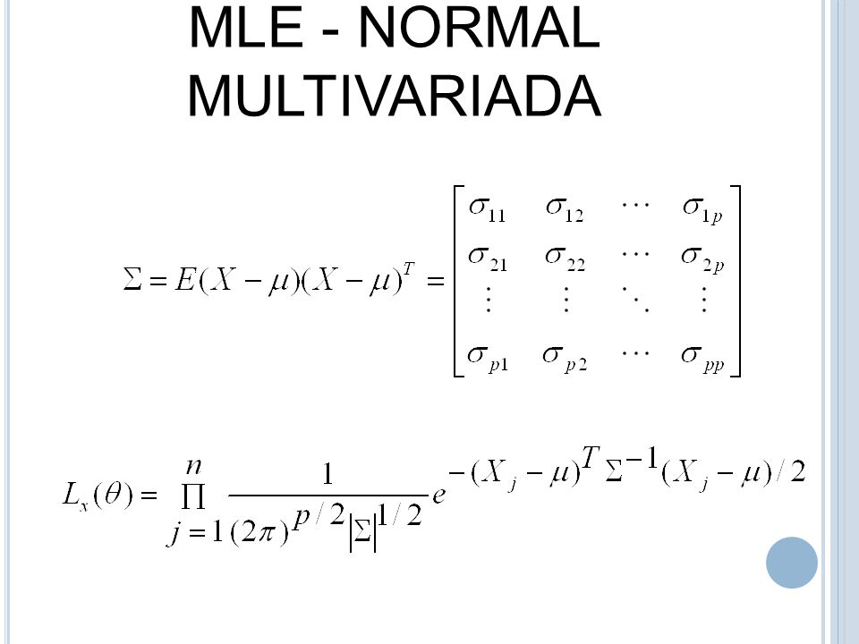 MLE - NORMAL MULTIVARIADA