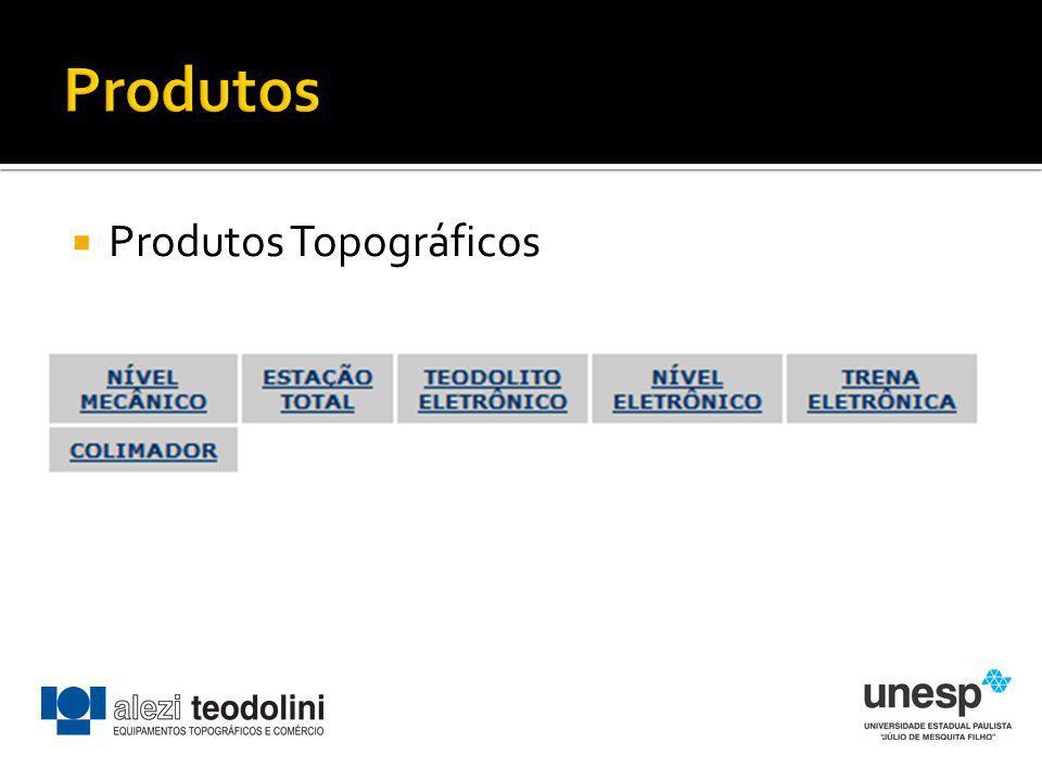 Produtos Produtos Topográficos