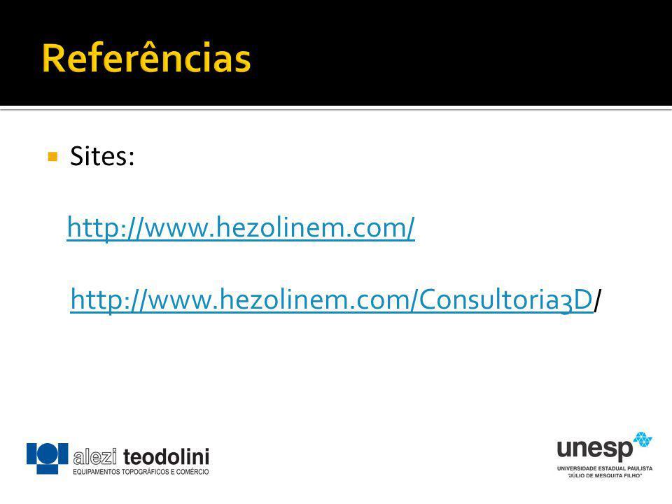 Referências Sites: http://www.hezolinem.com/