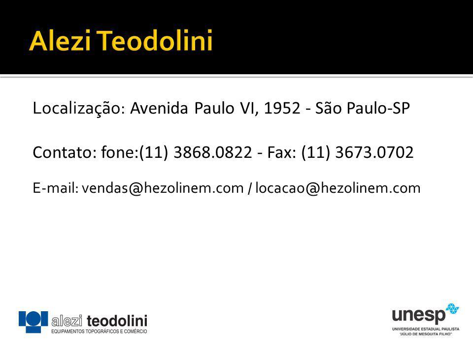 Alezi Teodolini Localização: Avenida Paulo VI, 1952 - São Paulo-SP