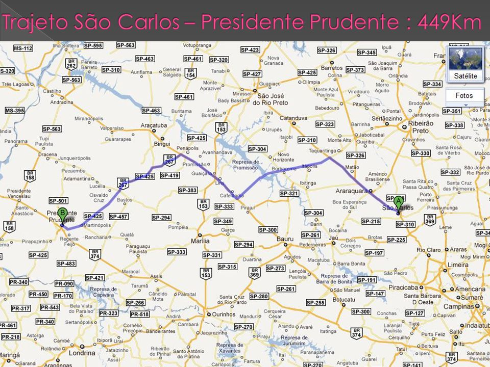 Trajeto São Carlos – Presidente Prudente : 449Km