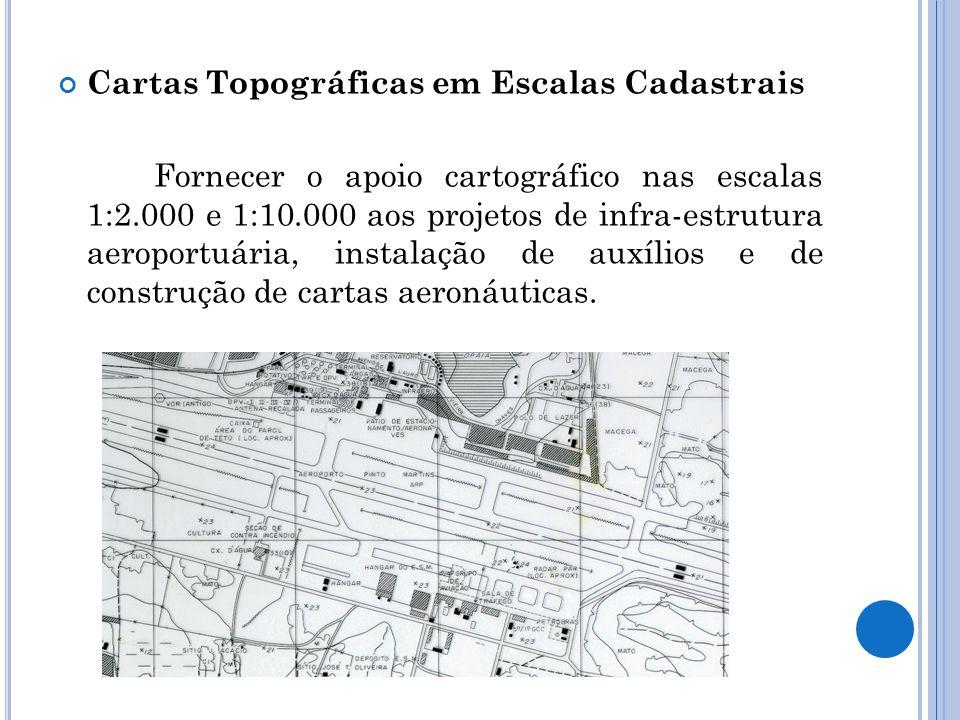 Cartas Topográficas em Escalas Cadastrais