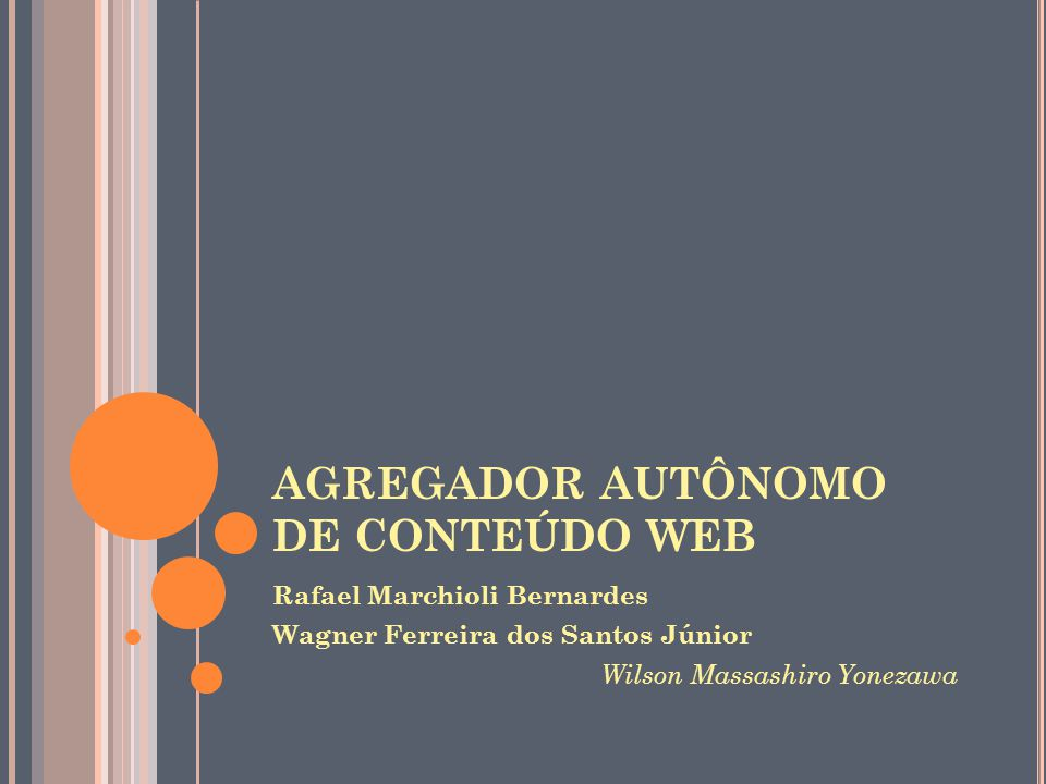AGREGADOR AUTÔNOMO DE CONTEÚDO WEB