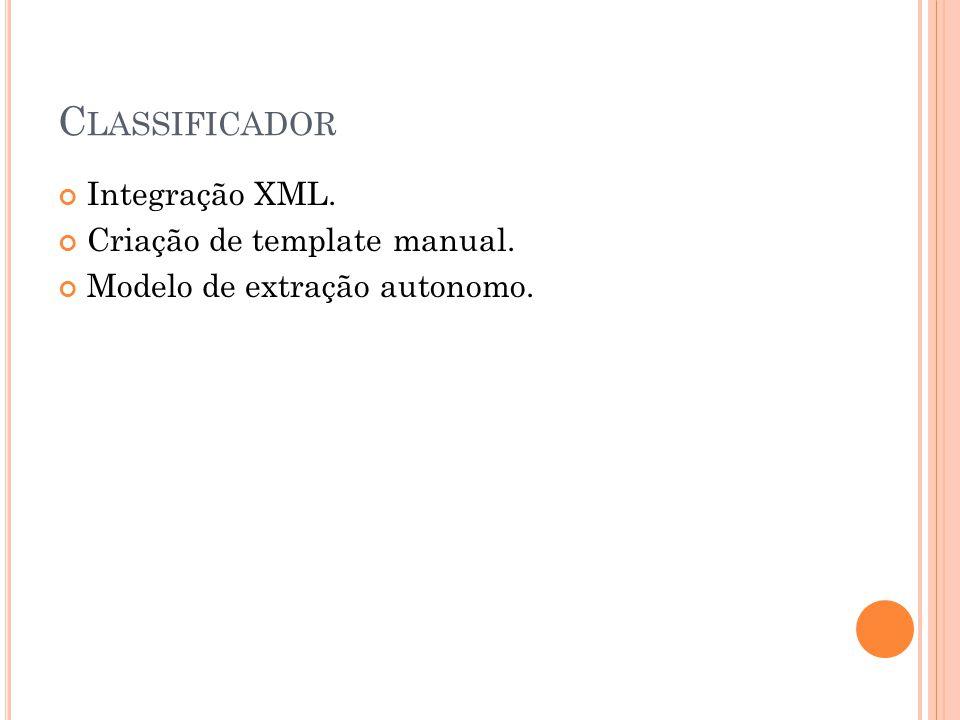 Classificador Integração XML. Criação de template manual.
