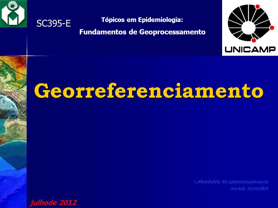 Tópicos em Epidemiologia: Fundamentos de Geoprocessamento