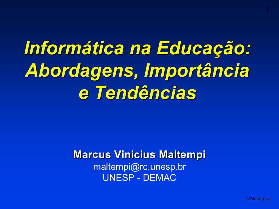 Informática na Educação: Abordagens, Importância e Tendências