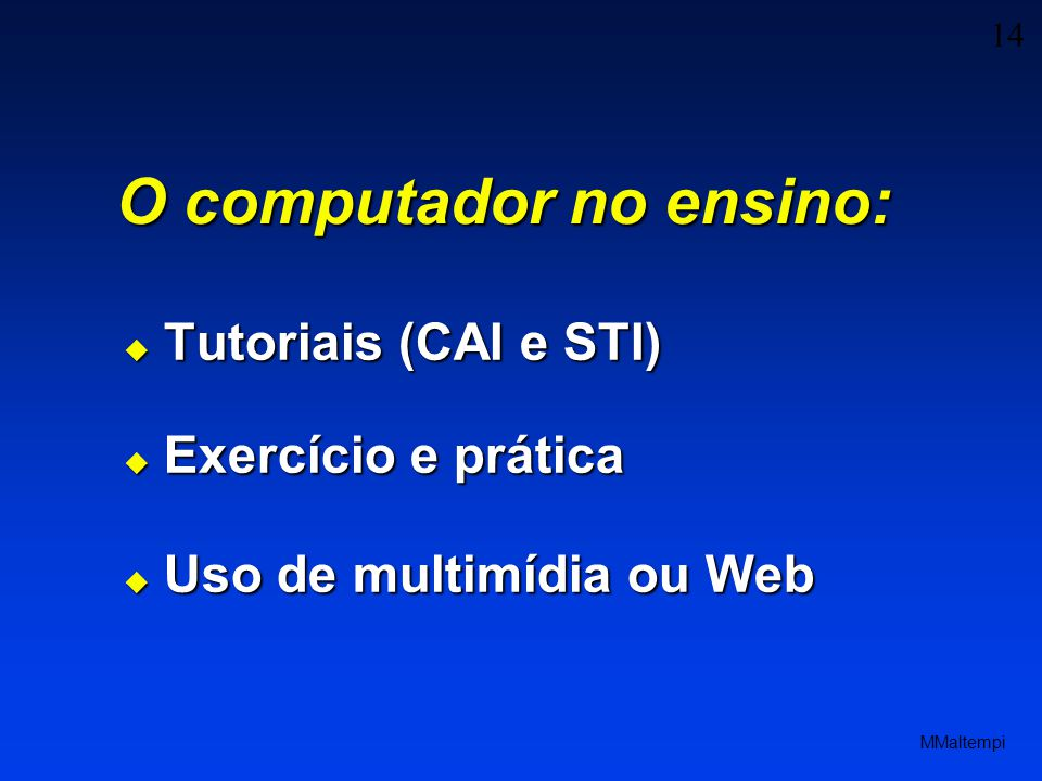 O computador no ensino: