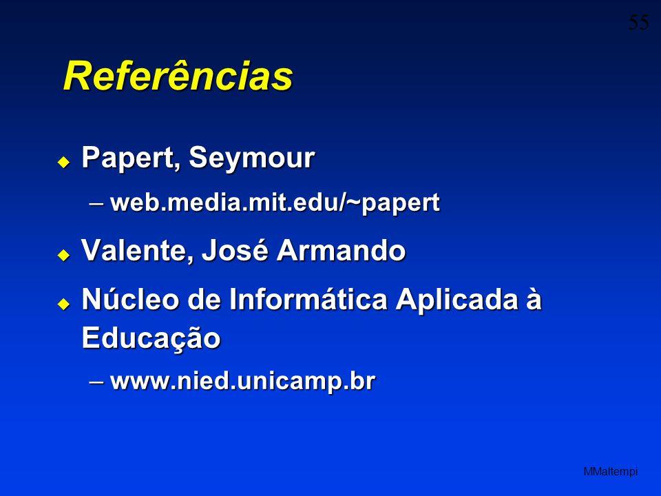 Referências Papert, Seymour Valente, José Armando