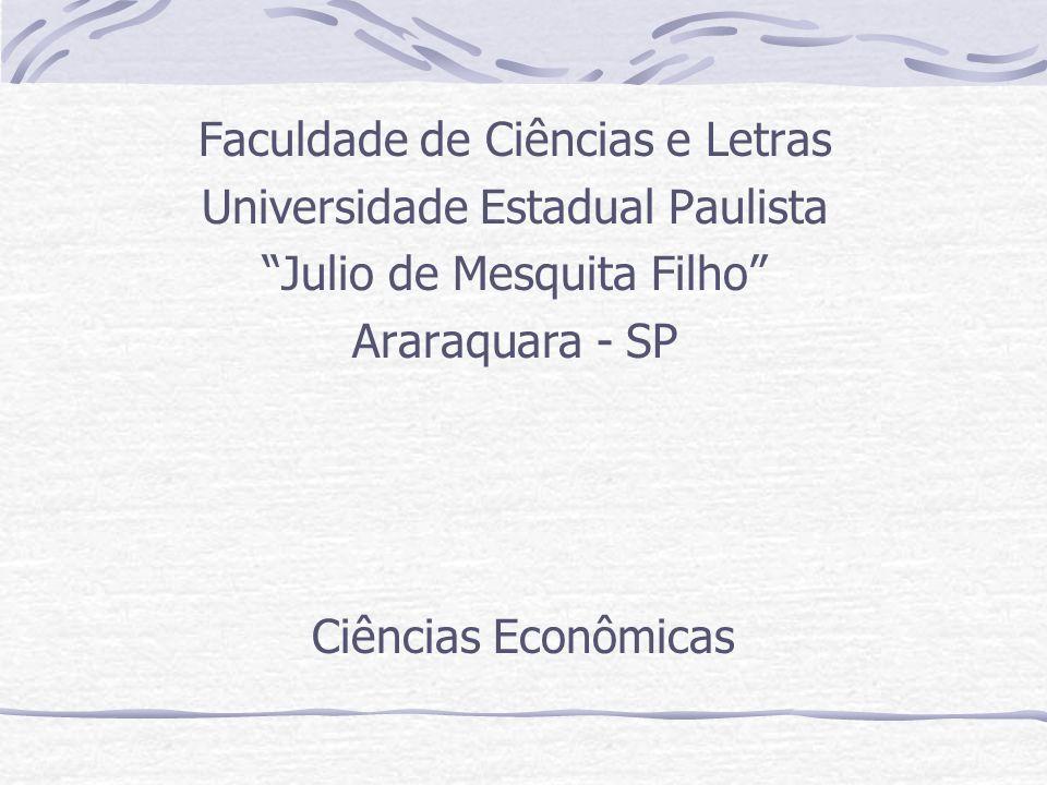 Faculdade de Ciências e Letras Universidade Estadual Paulista