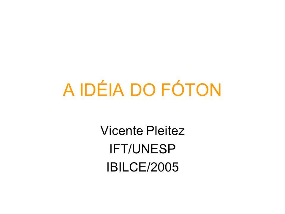 Vicente Pleitez IFT/UNESP IBILCE/2005