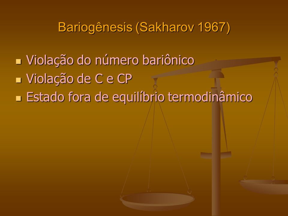 Bariogênesis (Sakharov 1967)