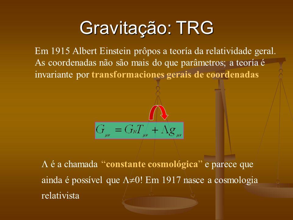 Gravitação: TRG